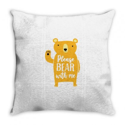 Please Bear With Me Throw Pillow Designed By Milaart