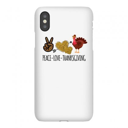 Peace Love Thanksgiving Iphonex Case Designed By Omer Acar