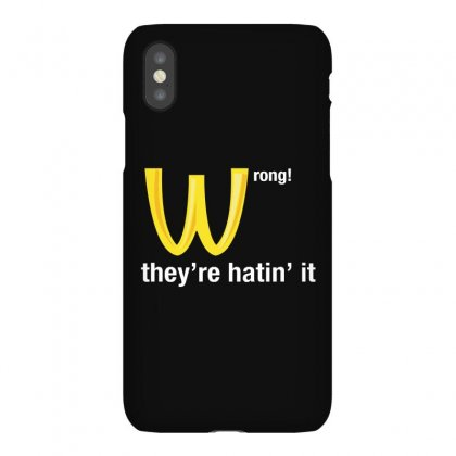 Wrong They're Hatin' It Iphonex Case Designed By Giziara