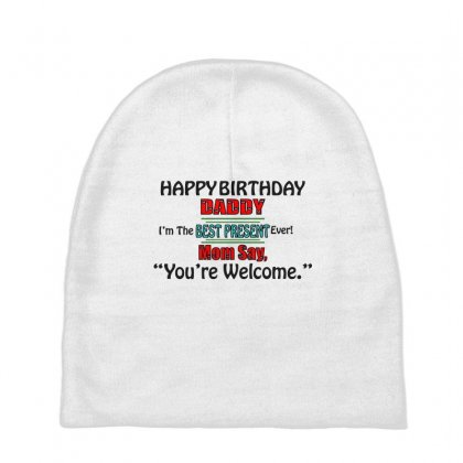 Happy Birthday Daddy Baby Beanies Designed By Designbysebastian