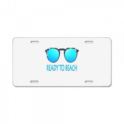 Ready To Beach License Plate Designed By Ran Studio