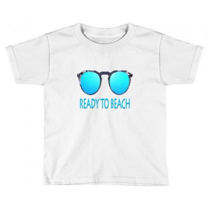 Ready To Beach Toddler T-shirt Designed By Ran Studio