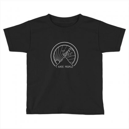 Hate People Merch Toddler T-shirt Designed By Arum