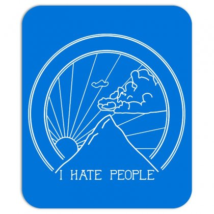 Hate People Merch Mousepad Designed By Arum