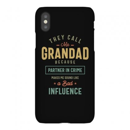 They Call Me Grandad T-shirt Gifts Father's Day For Men Iphonex Case Designed By Cidolopez