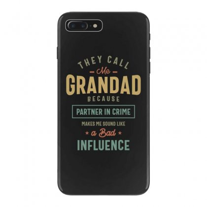 They Call Me Grandad T-shirt Gifts Father's Day For Men Iphone 7 Plus Case Designed By Cidolopez
