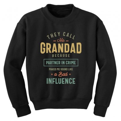 They Call Me Grandad T-shirt Gifts Father's Day For Men Youth Sweatshirt Designed By Cidolopez