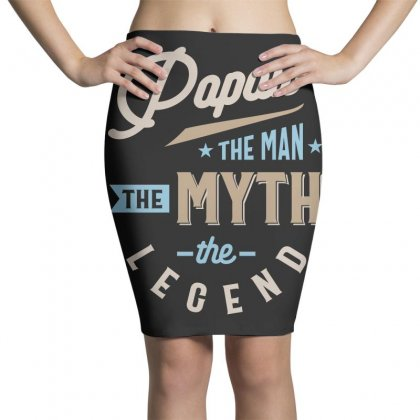 Mens Papaw The Man The Myth The Legend Father's Day Pencil Skirts Designed By Cidolopez