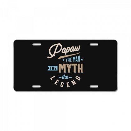 Mens Papaw The Man The Myth The Legend Father's Day License Plate Designed By Cidolopez