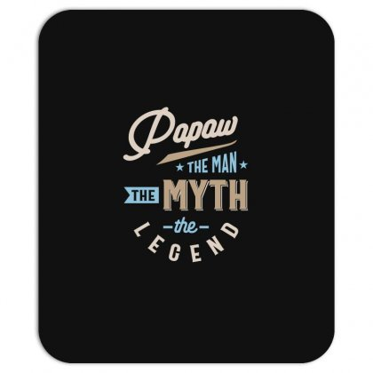 Mens Papaw The Man The Myth The Legend Father's Day Mousepad Designed By Cidolopez