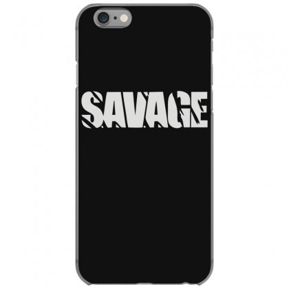 Savage Iphone 6/6s Case Designed By Fanshirt
