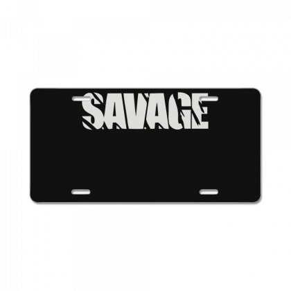Savage License Plate Designed By Fanshirt
