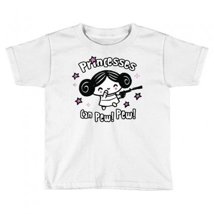 Princesses Can Pew! Pew! Too Toddler T-shirt Designed By Milaart