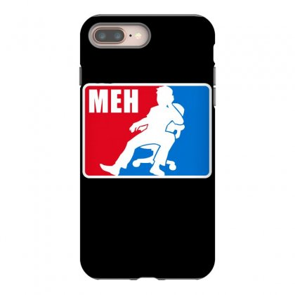 Pro Meh Iphone 8 Plus Case Designed By Milaart