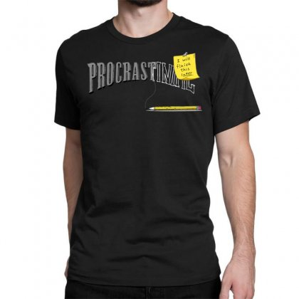 Procrast . . . Inate Classic T-shirt Designed By Milaart
