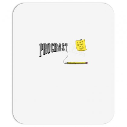 Procrast . . . Inate Mousepad Designed By Milaart