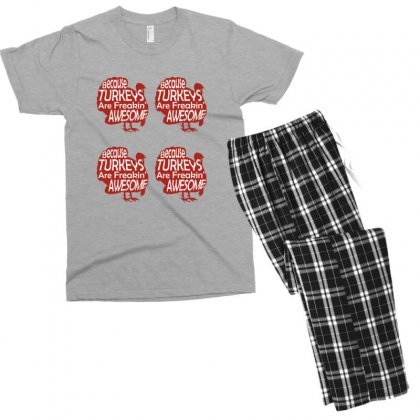 Because Turkeys Are Freaking Awesome Men's T-shirt Pajama Set Designed By Sr88
