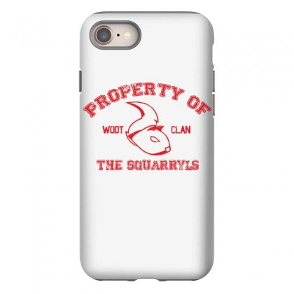 Property Of The Squarryls Iphone 8 Case Designed By Milaart