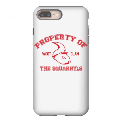 Property Of The Squarryls Iphone 8 Plus Case Designed By Milaart