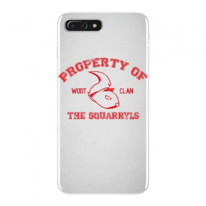 Property Of The Squarryls Iphone 7 Plus Case Designed By Milaart