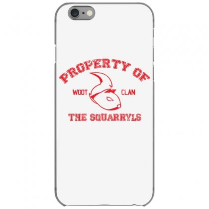 Property Of The Squarryls Iphone 6/6s Case Designed By Milaart