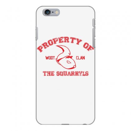 Property Of The Squarryls Iphone 6 Plus/6s Plus Case Designed By Milaart