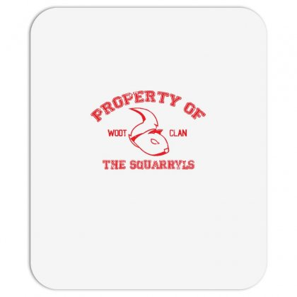 Property Of The Squarryls Mousepad Designed By Milaart