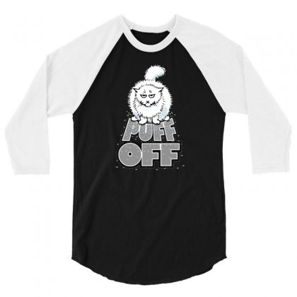 Puff Off 3/4 Sleeve Shirt Designed By Milaart