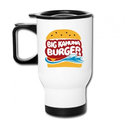 Big Kahuna Burger Travel Mug Designed By Ahmadjufriyanto