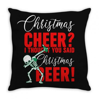 Christmas Cheer I Thought You Said Christmas Beer For Dark Throw Pillow Designed By Gurkan