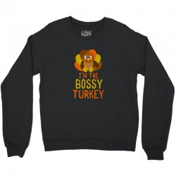 funny bossy turkey family matching thanksgiving Crewneck Sweatshirt | Artistshot