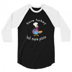 funny thanksgiving xmas gift for pizza lovers 3/4 Sleeve Shirt | Artistshot