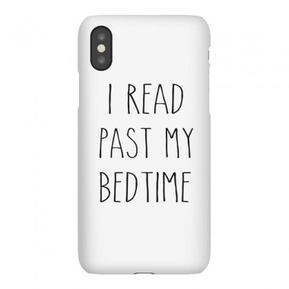 I Read Past My Bedtime T-shirt, Birthday Gift For Bff, Funny Shirt Iphonex Case Designed By Cuser2324