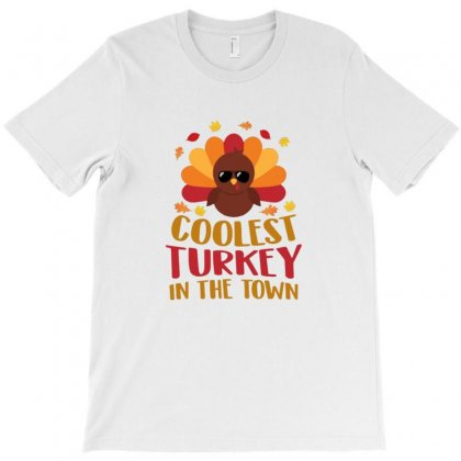 Thanksgiving Coolet Turkey In The Town T-shirt Designed By Sr88