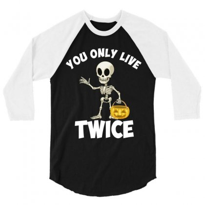 You Only Live Twice 3/4 Sleeve Shirt Designed By Wizarts