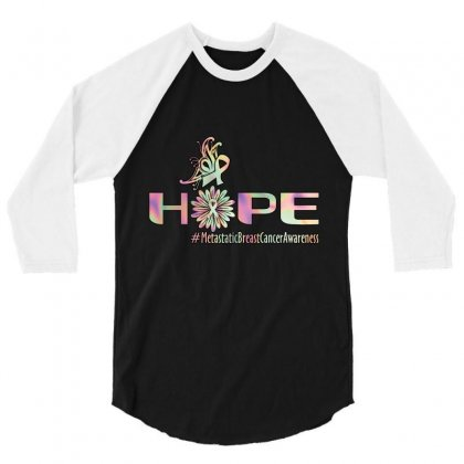 Hope Metastatic Breast Cancer Awareness 3/4 Sleeve Shirt Designed By Wizarts