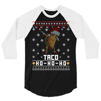 Taco Christmas Ugly 3/4 Sleeve Shirt Designed By Omer Acar