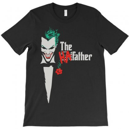 Joker The Ha Father T-shirt Designed By Omer Acar