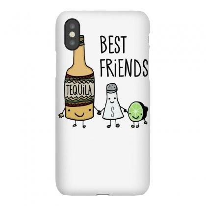 Tequila Best Friends Iphonex Case Designed By Erryshop