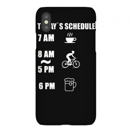 Today's Beer Schedule Cycling 6am Iphonex Case Designed By Erryshop