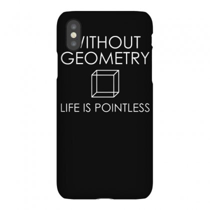 Without Geometry Life Is Pointless Iphonex Case Designed By Erryshop