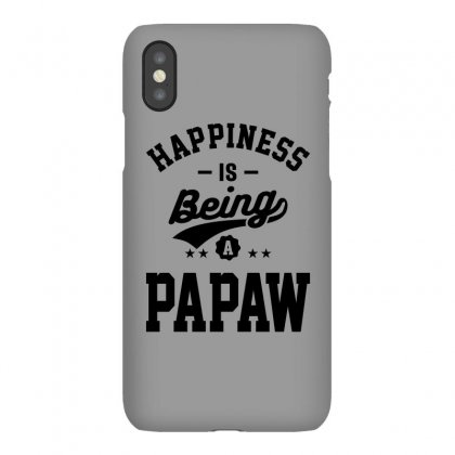 Happiness Is Being A Papaw Iphonex Case Designed By Cidolopez