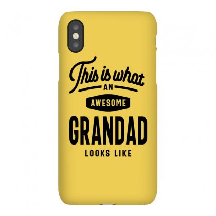 This Is What An Awesome Grandad Looks Like Iphonex Case Designed By Cidolopez