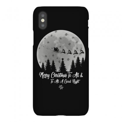 Merry Christmas To All & To All A Good Night Iphonex Case Designed By Gurkan