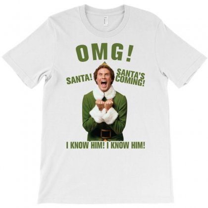 Omg Santa's Coming Elf T-shirt Designed By Gurkan