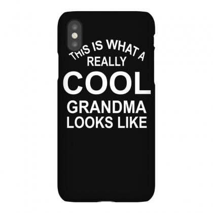This Is What A Cool Grandma Looks Like Iphonex Case Designed By Lyly