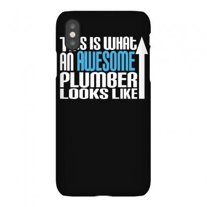 This Is What An Awesome Plumber Looks Like Iphonex Case Designed By Lyly