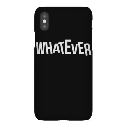 Whatever Iphonex Case Designed By Lyly