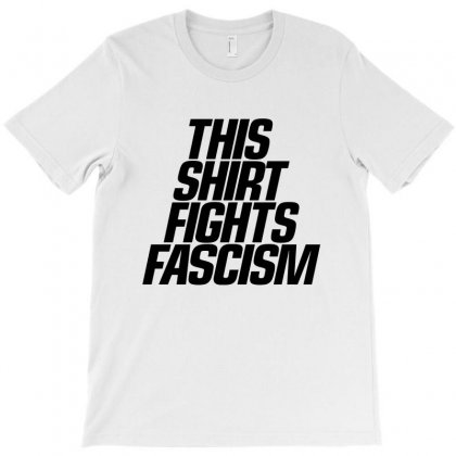 This Shirt Fights Fascism T-shirt Designed By Rodgergise