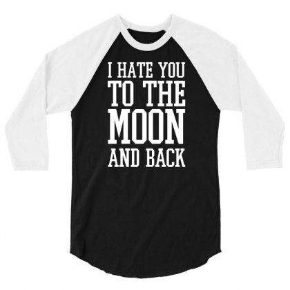 To The Moon And Back 3/4 Sleeve Shirt Designed By Dameart